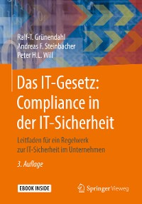 Cover Das IT-Gesetz: Compliance in der IT-Sicherheit