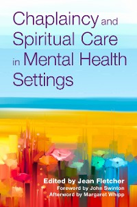 Cover Chaplaincy and Spiritual Care in Mental Health Settings