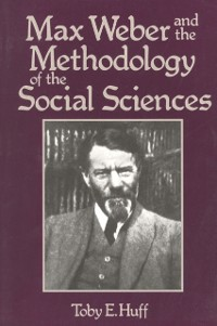 Cover Max Weber and Methodology of Social Science