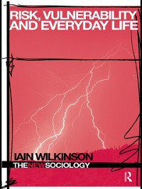 Cover Risk, Vulnerability and Everyday Life