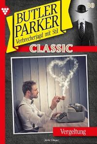 Cover Butler Parker Classic 30 – Kriminalroman