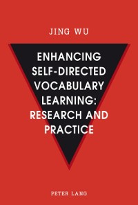 Cover Enhancing self-directed Vocabulary Learning: Research and Practice
