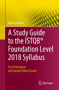 Cover A Study Guide to the ISTQB® Foundation Level 2018 Syllabus