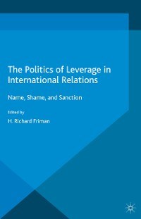 Cover The Politics of Leverage in International Relations