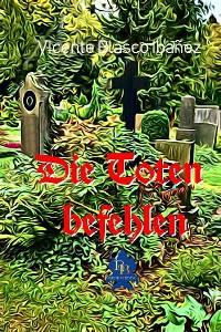 Cover Die Toten befehlen