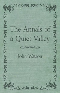 Cover The Annals of a Quiet Valley