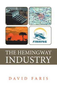 Cover The Hemingway Industry