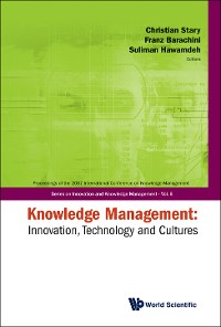 Cover Knowledge Management: Innovation, Technology And Cultures - Proceedings Of The 2007 International Conference