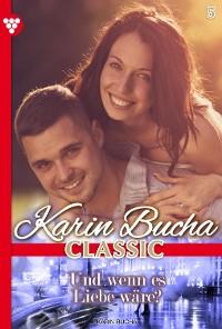 Cover Karin Bucha Classic 5 – Liebesroman