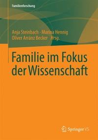 Cover Familie im Fokus der Wissenschaft