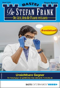 Cover Dr. Stefan Frank 2559 - Arztroman
