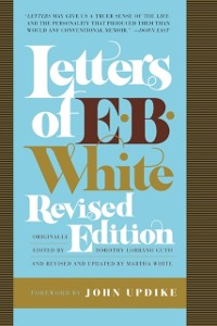 Cover Letters of E. B. White, Revised Edition