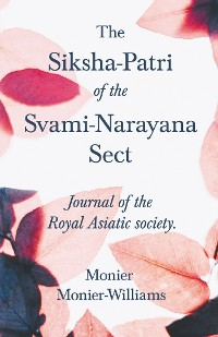 Cover The Siksha-Patri of the Svami-Narayana Sect