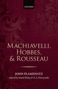 Cover Machiavelli, Hobbes, and Rousseau