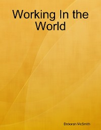 Cover Working In the World