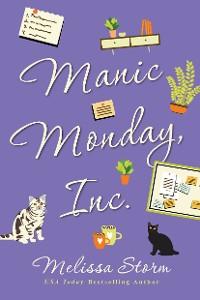 Cover Manic Monday, Inc.