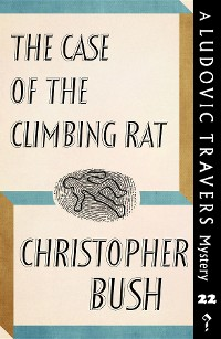 Cover The Case of the Climbing Rat