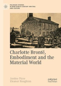 Cover Charlotte Brontë, Embodiment and the Material World