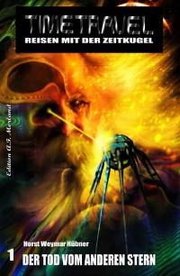 Cover Timetravel #1: Der Tod vom anderen Stern