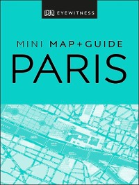 Cover DK Eyewitness Paris Mini Map and Guide