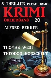 Cover Krimi Dreierband 20 - 3 Thriller in einem Band!
