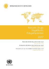 Cover Narcotic Drugs 2017 / Stupéfiants 2017 / Estupefacientes 2017
