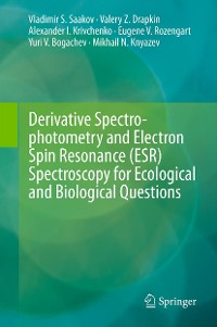 Cover Derivative Spectrophotometry and Electron Spin Resonance (ESR) Spectroscopy for Ecological and Biological Questions