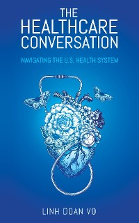 Cover The Healthcare Conversation