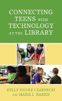 Cover Connecting Teens with Technology at the Library