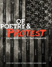 Cover Of Poetry and Protest: From Emmett Till to Trayvon Martin