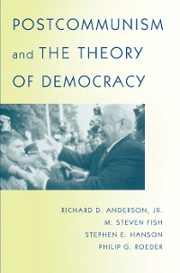 Cover Postcommunism and the Theory of Democracy