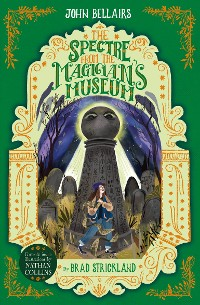 Cover The Spectre From the Magician's Museum - The House With a Clock in Its Walls 7