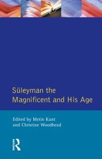 Cover Suleyman the Magnificent and His Age