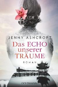 Cover Das Echo unserer Träume