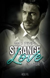 Cover Strange Love: Nur mit dir