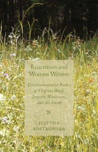 Cover Ecocriticism and Women Writers