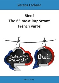 Cover Bien! The 65 most important French verbs
