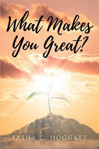 Cover What Makes You Great?