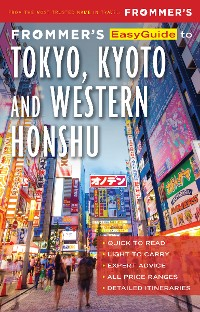Cover Frommer's EasyGuide to Tokyo, Kyoto and Western Honshu