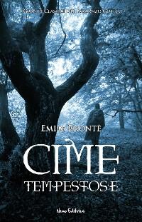 Cover Cime tempestose.  I Grandi Classici del Romanzo Gotico