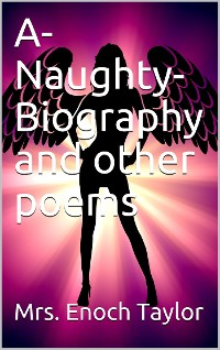 Cover A-Naughty-Biography and other poems