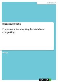 Cover Framework for adopting hybrid cloud computing