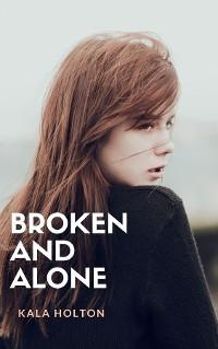Cover Broken & Alone