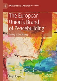 Cover The European Union's Brand of Peacebuilding