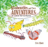 Cover Minibeasties and Their Adventures