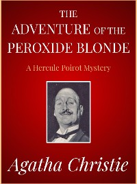 Cover The Adventure of the Peroxide Blonde