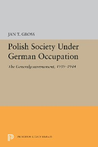 Cover Polish Society Under German Occupation