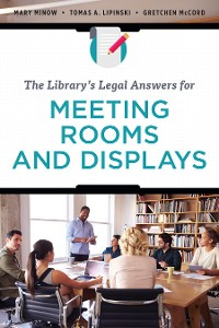 Cover The Library's Legal Answers for Meeting Rooms and Displays