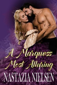 Cover A Marquess Most Alluring
