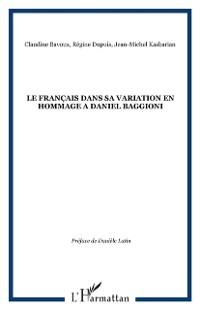Cover LE FRANCAIS DANS SA VARIATION EN HOMMAGE A DANIEL BAGGIONI